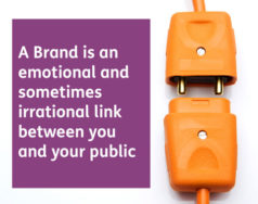 A Brand is an emotional and sometimes irrational link between you and your public featured image