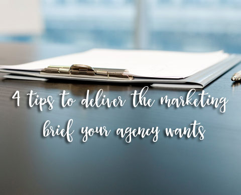 4 tips to deliver the marketing brief your agency wants