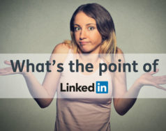 What's the point of LinkedIn? featured image