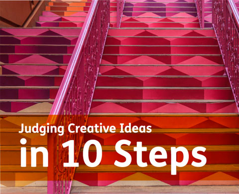 How to judge creative ideas and why it's so important