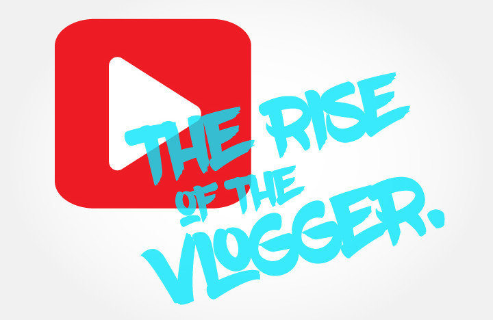 The rise of the vlogger blog post image