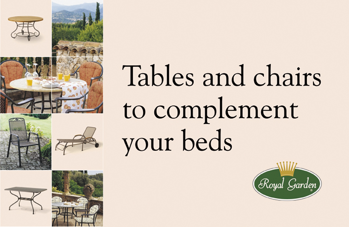 Ade's headline highlights: Royal Garden - Tables and chairs to complement your beds
