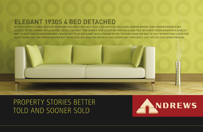 Ade's headline highlights: Andrews Estate Agents property stories better told and sooner sold