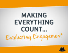 Evaluating Engagement: Making Everything Count Pt. 2 featured image