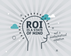 ROI is about a state of mind, not a mathematical equation featured image