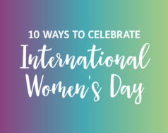 10 ways to celebrate International Women's Day featured image