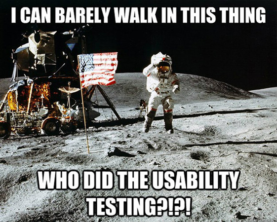 ux meme depicting an astronaut walking on the moon and the text saying