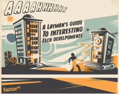 A layman's guide to interesting tech developments blog post image