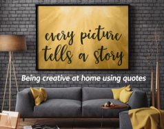 Being creative at home using inspirational quotes blog post image